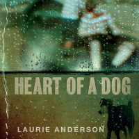 ANDERSON, Laurie: Heart Of A Dog OST
