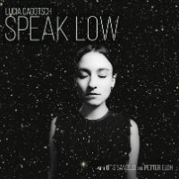 CADOTSCH, Lucia: Speak Low