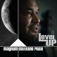PRICE, Magnum Coltrane: Level Up