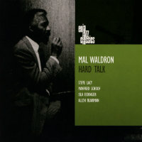 WALDRON, Mal: Hard Talk