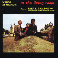 DI MARCO, Marco Trio: At The Living Room
