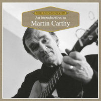 CARTHY, Martin: Introduction To Martin Carthy