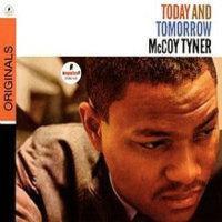 TYNER, McCoy: Today And Tomorrow