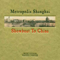 METROPOLIS SHANGHAI: Showboat To China