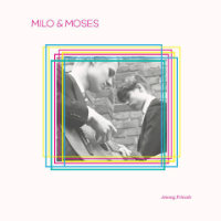 MILO & MOSES: Among Friends (LP+CD)