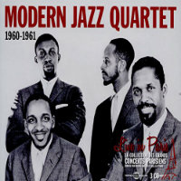 MODERN JAZZ QUARTET: 1960–1961 (3CD)