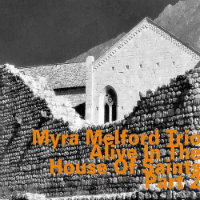 MELFORD, Myra Trio: Alive In The House Of Saints, Part 2