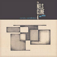 CLINE, Nels 4: Currents, Constellations