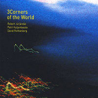 JÜRJENDAL / KULJUNTAUSTA / ROTHENBERG: 3Corners Of The World