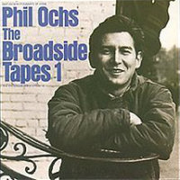 OCHS, Phil: The Broadside Tapes 1