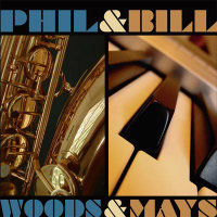 WOODS, Phil & Bill Mays: Phil Woods & Bill Mays