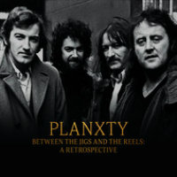 PLANXTY: Between The Jigs And The Reels – A Retrospective (CD+DVD)