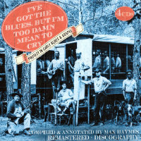 V/A: I've Got The Blues, But I'm Too Damn Mean To Cry (4CD)