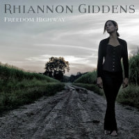 GIDDENS, Rhiannon: Freedom Highway