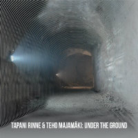 RINNE, Tapani & Teho Majamäki: Under The Ground