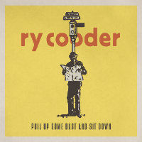 COODER, Ry: Pull Up Some Dust And Sit Down