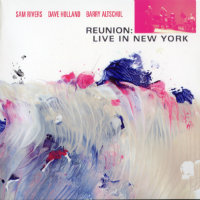RIVERS, Sam / Dave Holland / Barry Altschul: Reunion: Live In New York (2CD)