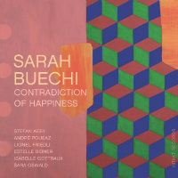 BUECHI, Sarha: Contradiction Of Happiness