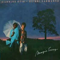 OTIS, Jeannine & Heikki Sarmanto: Magic Song