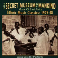 V/A: Secret Museum Of Mankind – Music Of East Africa