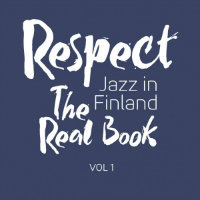 KANTONEN, Seppo: Respect Vol. 1 – The Real Book, Jazz In Finland (nuottikirja)
