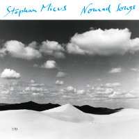 MICUS, Stephan: Nomad Songs