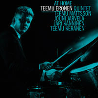 ERONEN, Teemu Quintet: At Home