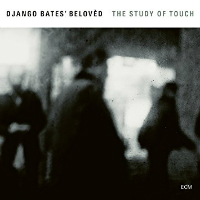 BATES, Django: The Study Of Touch