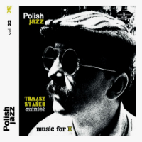 STANKO, Tomasz Quintet: Music For K