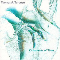 TURUNEN, Tuomas A.: Ornaments Of Time