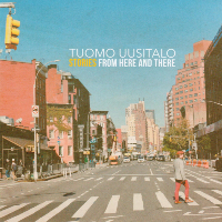UUSITALO, Tuomo: Stories From Here And There