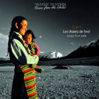 V/A: Tibet – Songs From Exile / Chants de l'exil