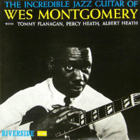 MONTGOMERY, Wes: Incredible Jazz Guitar