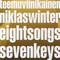 WINTER, Niklas & Teemu Viinikainen: Eight Songs Seven Keys